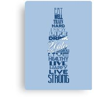 Live Strong - water Canvas Print