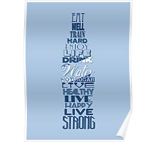 Live Strong - water Poster