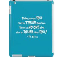Dr. Seuss Youer than You iPad Case/Skin