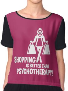 Shopping Is Better Than Psychotherapy! (White) Chiffon Top