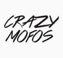 Crazy Mofos V.2 by Brianna Murray