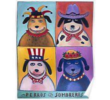 Perros con Sombreros Poster