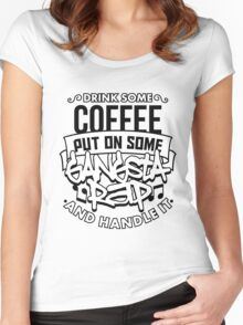 Drink Some Coffee Put On Some Gangsta Rap Women's Fitted Scoop T-Shirt