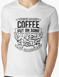 Drink Some Coffee Put On Some Gangsta Rap Mens V-Neck T-Shirt