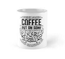 Drink Some Coffee Put On Some Gangsta Rap Mug