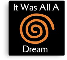 Dreamcast - It Was All A Dream Canvas Print