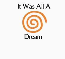 Dreamcast - It Was All A Dream Unisex T-Shirt