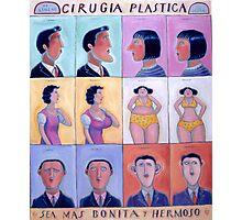 Cirgica Plastica (Plastic Surgery) Photographic Print