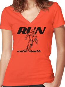 Run Until Death Women's Fitted V-Neck T-Shirt