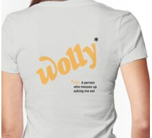 Date T Shirt - Wolly with black definition  Womens Fitted T-Shirt