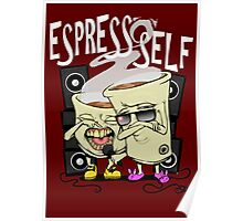 Espress'o'Self Poster