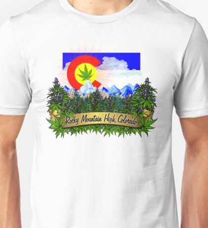 Rocky Mountain High Colorado Flag Cannabis Marijuana Herb Unisex T-Shirt