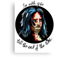 I'm with you till the end of the line Canvas Print