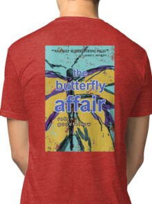 The Butterfly Affair Tri-blend T-Shirt
