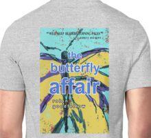 The Butterfly Affair Unisex T-Shirt