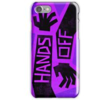 Gravity Falls hands off iPhone Case/Skin