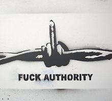 Fuck Authority (Barbwire) Sprayed Version by Bela-Manson
