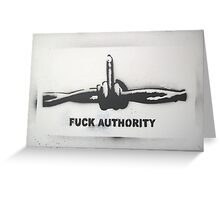 Fuck Authority (Barbwire) Sprayed Version Greeting Card