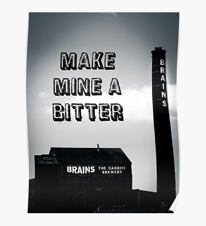 Brains Bitter art Poster