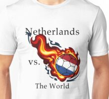 World Cup - Netherlands Versus the World Unisex T-Shirt
