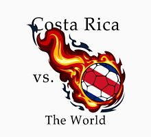 World Cup - Costa Rica Versus the World Unisex T-Shirt