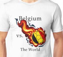 World Cup - Belgium Versus the World Unisex T-Shirt