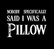 pillow? by tapirink