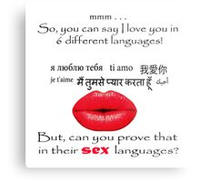 Can you prove your love in 6 different languages? Metal Print