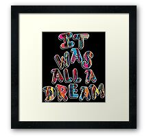 NOTORIOUS B.I.G. IT WAS ALL A DREAM GRAPHIC T SHIRT Framed Print