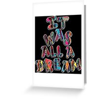 NOTORIOUS B.I.G. IT WAS ALL A DREAM GRAPHIC T SHIRT Greeting Card