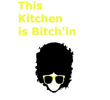 This kitchen is Bitch'in Photographic Print