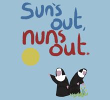 Sun's out, nuns out. by Aaran Bosansko