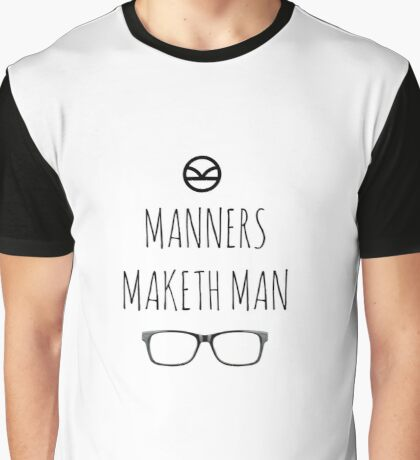 Manners Maketh Man - Informal Script Graphic T-Shirt