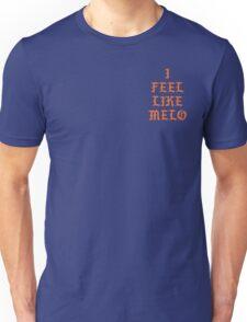 I FEEL LIKE MELO Unisex T-Shirt