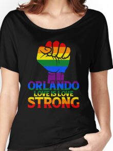 Orlando Strong Love Is Love Women's Relaxed Fit T-Shirt