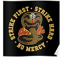 Cobra kai - Strike First Strike Hard No Mercy Poster