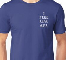 I FEEL LIKE CP3 Unisex T-Shirt