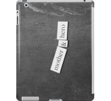 Mother & Hero iPad Case/Skin