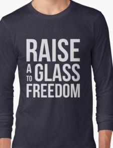 Hamilton - Raise a Glass to Freedom Long Sleeve T-Shirt