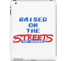 Raised on the Streets of Rage iPad Case/Skin