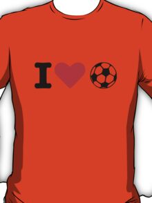 I love soccer ball T-Shirt