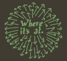 Where It's At -Green Version by Aaran Bosansko