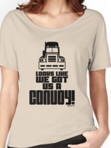 Looks Like We Got Us A Convoy! Women's Relaxed Fit T-Shirt