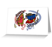 Ironman and Souperman Greeting Card