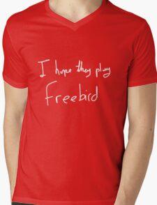 I Hope They Play Freebird -White Mens V-Neck T-Shirt