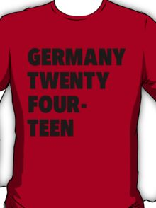Team Germany for the World Cup 2014 T-Shirt