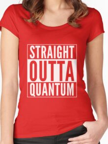 Straight Outta Quantum (white on black) Women's Fitted Scoop T-Shirt