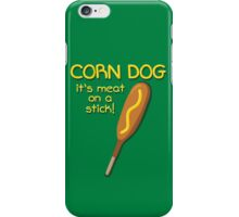 Meat on a Stick iPhone Case/Skin