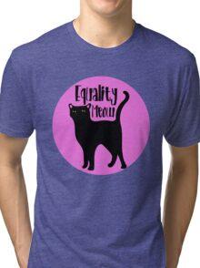 Equality MEOW Tri-blend T-Shirt