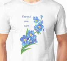 Forget Me Not Blue Flower Quote Unisex T-Shirt
